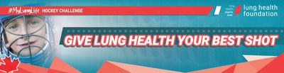 Lung Health Foundation #MyLungLife Hockey Challenge (CNW Group/Lung Health Foundation)