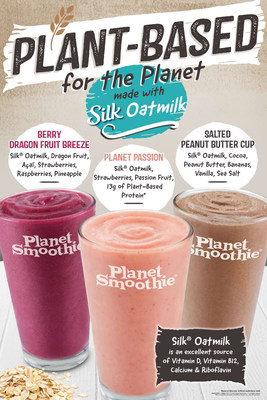 Planet Smoothie's three new plant-based smoothies made with Silk Original Oatmilk